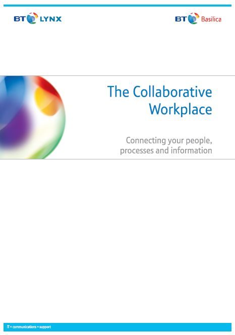 The Collaborative Workplace, written by Nicki Hayes and Adam Collins, commissioned by BT Lynx